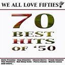 Compilation - We All Love Fifties (70 Best Hits of 50's)