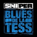 Sniper - Blues de la tess