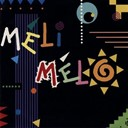 Meli Melo - Meli melo