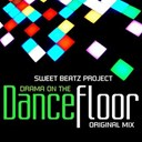 Sweet Beatz Project - Drama on the dance floor