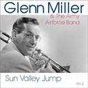 Glenn Miller / The Army Airforce Band - Sun valley jump