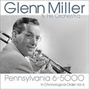 Glenn Miller - Pennsylvania 6-5000 (in chronological order vol. 6)
