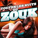 Compilation - Toutes les nuits du zouk