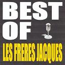 Les Frères Jacques - Best of les freres jacques