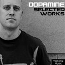 Dopamine / Orbital / Vandal - Selected works