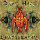 David Mead - Chaoseraphim