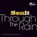 Senit - Through the rain