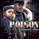 Poison - Gangsta rap
