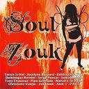Alek's / Christiane Valejo / Cleeve / Corine D. / Dièse 5 / Dominique Bernier / Edith Le / Gage / Gertrude Pipo / Jean-Paul Pognon / Nowliz / O' Taim / Serge Ponsar / Sylvia / Tanya Saint-Val / Tempo Zouk / V-Ro / X. Taz / Zouk Look - Soul Zouk (30 Caribbean Hits)