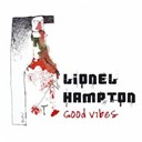 Lionel Hampton - Good Vibes