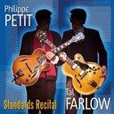 Philippe Petit / Tal Farlow - Jazz guitars' standards recital