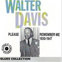 Davis Walter / Sonny Boy Williamson / Walter Davis / Washington Booker T - Please remember me