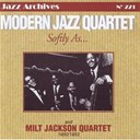 Milt Jackson / The Modern Jazz Quartet - Softly as  modern jazz quartet (1950 - 1953)