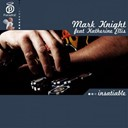 Katherine Ellis / Mark Knight - Insatiable