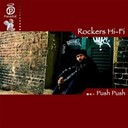 Rockers Hi Fi - Push push
