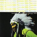 Eddie Clearwater - Live At The Kingston Mines, 1978