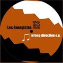 Les Garagistes - Wrong direction ep