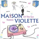 Maison Violette - Nations of the sun