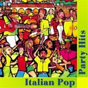 Brunella / Chicco De Matteo / Francesco Bejor / Heron Borelli / Luca Bergamini / Omar Lambertini / Sara 6 - Italian pop party hits