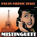 Mistinguett - Paris music hall - mistinguett