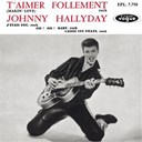 Johnny Hallyday - T'aimer follement (ep n°1)