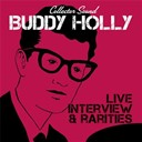 Buddy Holly - Live, interview and rarities (collector sound)