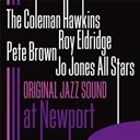 Jo Jones All Stars / Pete Brown / Roy Eldridge / The Coleman Hawkins - At newport (live) (original jazz sound)