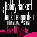 Bobby Hackett / Jack Teagarden - Jazz ultimate (original jazz sound)