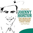 Johnny Horton - The mercury recordings (1952-1959)