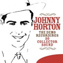 Johnny Horton - The demo recordings - 30 collector sound