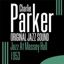 Charlie Parker - Jazz at massey hall (live) - 1953 - (original jazz sound)