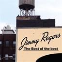 Jimmy Rogers - The best of the best