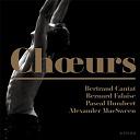 Alexander Macsween / Bernard Falaise / Bertrand Cantat / Pascal Humbert - Choeurs
