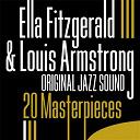 Ella Fitzgerald / Louis Armstrong - 20 Masterpieces (Original Jazz Sound)