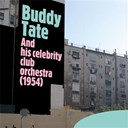 Buddy Tate / Celebrity Club Orchestra - And his celebrity club orchestra (1954)