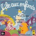 Anne Germain / Yves Brunier - L'île aux enfants (casimir) - single