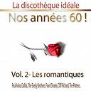 """Compilation - La discothèque idéale / Nos années 60 !: Vol. 2 """"Les romantiques"""""""