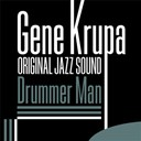 Gene Krupa - Drummer man (original jazz sound)