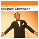 Maurice Chevalier - Deluxe: the best of