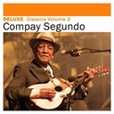 Compay Segundo - Deluxe: classics, vol. 2