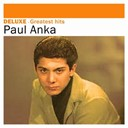 Paul Anka - Deluxe: greatest hits