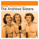 The Andrews Sisters - Deluxe: anthology, vol. 4