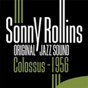 Sonny Rollins - Colossus 1956 (original jazz sound)