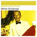 Bing Crosby - Deluxe: white christmas - single