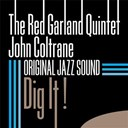 John Coltrane / Red Garland - Original jazz sound: dig it !