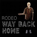 Rodeo - Way back home - single