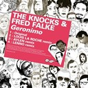 Fred Falke / The Knocks - Kitsun&eacute;: geronimo - ep