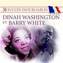 Barry White / Dinah Washington - 30 succès inoubliables: dinah washington & barry white