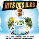 Axel Tony / B Sky / Beyes / Curtis Kane / Daina / Dina Mendes / Kim / M' Wayne / Mel's / Mily Haustan / Naëlle / Sensitive / Tina Ly - Hits des îles