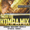 Hangout / Harmonik / Kreyol La / Mass Kompa / Top Digital - Toujou sou kompa mix (mixed by dj mayass)